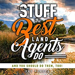 The Stuff the Best Land Agents Do