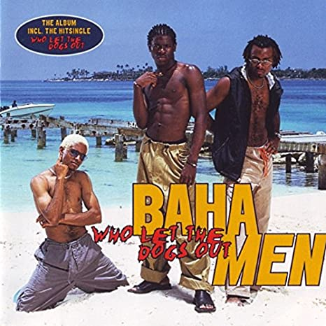 Who Let The Dogs Out: Baha Men: Amazon.es: Música