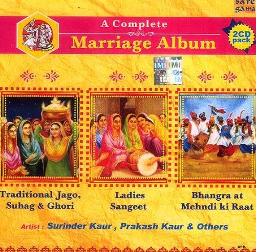 A Complete Marriage Album Traditional Jago, Suhag & Ghori Ladies Sangeet Bhangra at Mehndi ki Raat - (Two CDs in Punjabi)