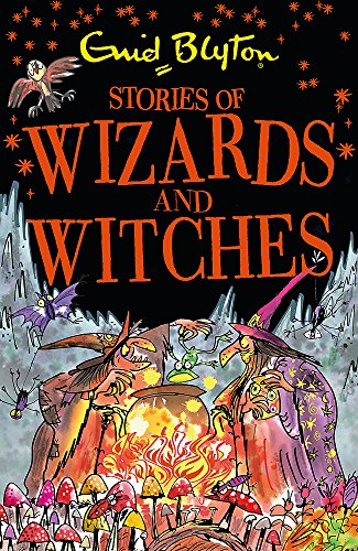 Stories of Wizards and Witches: Contains 25 classic Blyton Tales (Bumper Short Story Collections) [Paperback] [Sep 07, 2017] Enid Blyton -