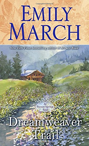 Dreamweaver Trail: An Eternity Springs Novel