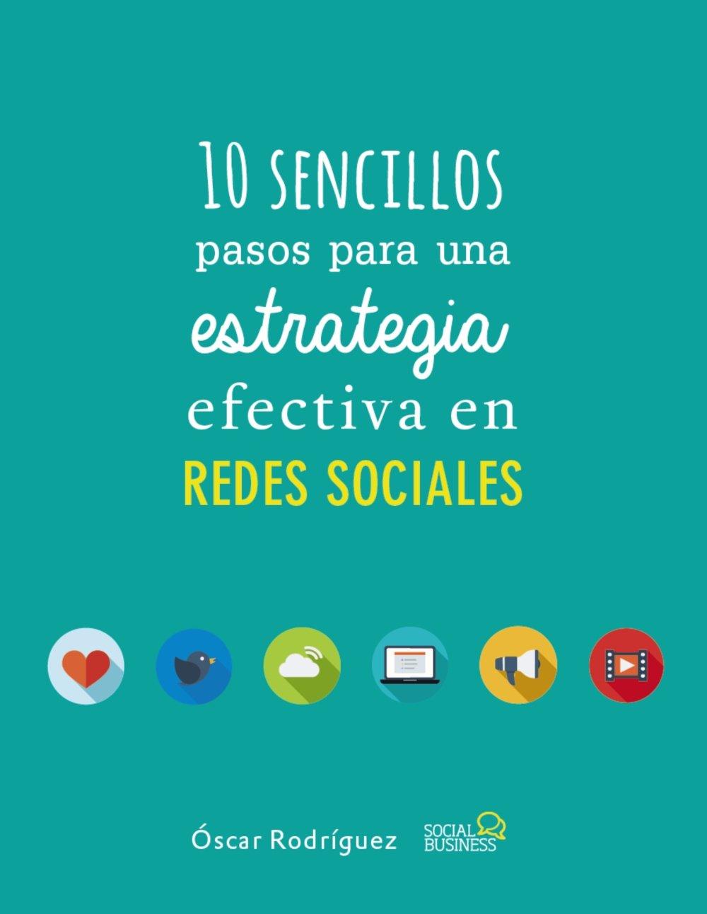 Read Online 10 sencillos pasos para una estrategia efectiva en Redes Sociales pdf