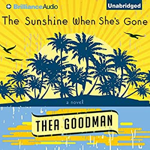 The Sunshine When She's Gone Audiobook