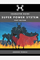 Super Power System: Character Guide Paperback