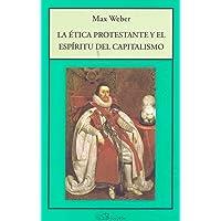 Etica Protestante Y El Espiritu Del Capi