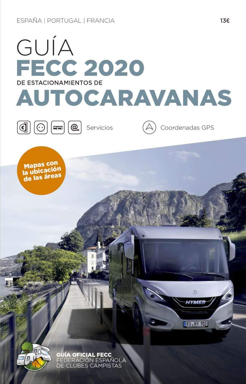 Guía de estacionamiento de autocaravanas 2020: Amazon.es: Vv.aa, Vv.aa: Libros