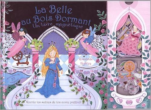 En ligne téléchargement gratuit La Belle au Bois Dormant : Un livre magnétique pdf