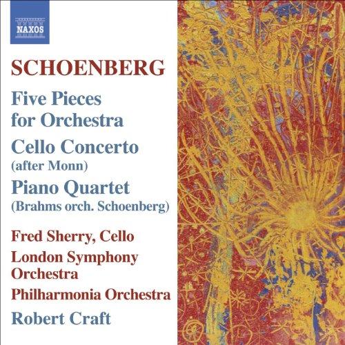 (Schoenberg, A.: 5 Orchestral Pieces / Brahms, J.: Piano Quartet No. 1 (Orch. Schoenberg))