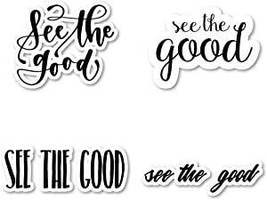 See The Good Sticker Pack Inspirational Quotes Stickers - 4 Pack - Laptop Stickers - for Laptop, Phone, Tablet Vinyl Decal Sticker (4 Pack) S211223