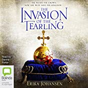 The Invasion of the Tearling: The Queen of the Tearling, Book 2 | Erika Johansen