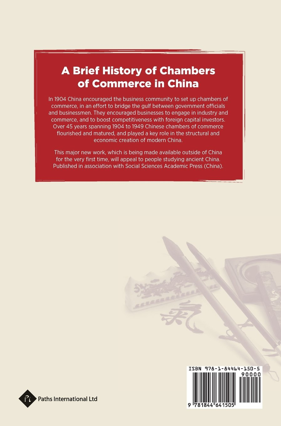 A Brief History of Chambers of Commerce in China (Economic History in China) by Paths International Ltd.
