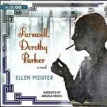 Farewell, Dorothy Parker   Ellen Meister