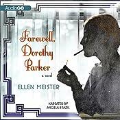 Farewell, Dorothy Parker | Ellen Meister