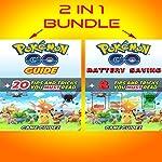 2 in 1 Bundle: Pokemon Go Guide + Pokemon Go Battery Saving    Game Guidez