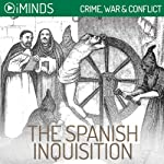 The Spanish Inquisition: Crime, War & Conflict |  iMinds
