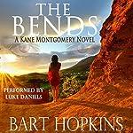 The Bends: A Kane Montgomery Novel, Book 1 | Bart Hopkins