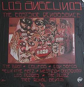 Los Angelinos (The Eastside Renaissance)