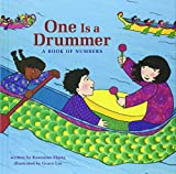 One Is a Drummer: A Book of Numbers (Multicultural Shapes and Colors)