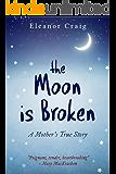 The Moon is Broken