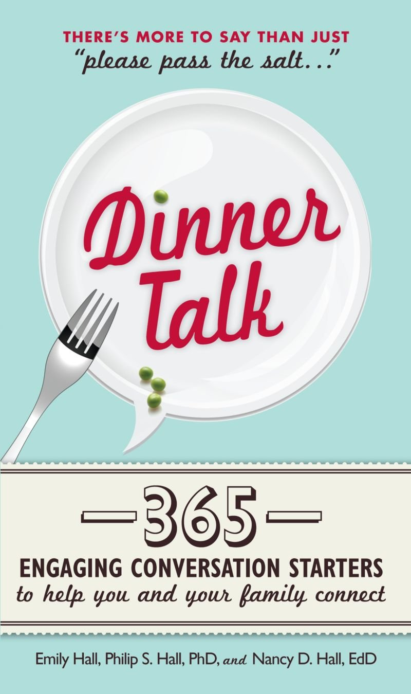 Read Online Dinner Talk: 365 engaging conversation starters to help you and your family connect ebook