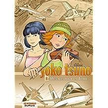 Yoko Tsuno 08 Intégrale - Menaces pour La Terre