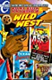 Outlaws of the Wild West Volume Two: Charlton Comics Silver Age Classic Cover Gallery (Volume 2)