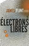 Électrons libres par Flint