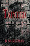 Tainted, R. Guzman, 059579565X