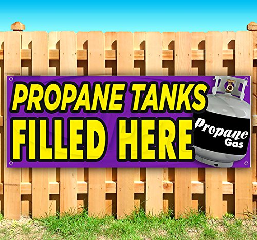 PROPANE TANKS FILLED HERE 13 oz heavy duty vinyl banner sign with metal grommets, new, store, advertising, flag, (many sizes (Filled Vinyl)