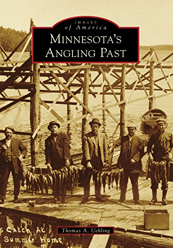 Minnesota's Angling Past (Images of America)