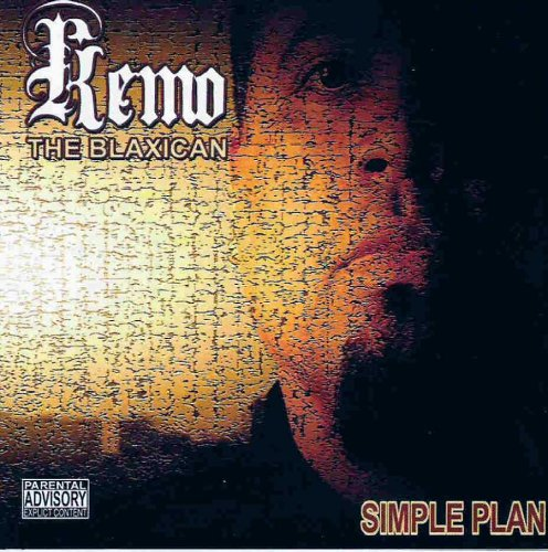 kemo the blaxican simple plan