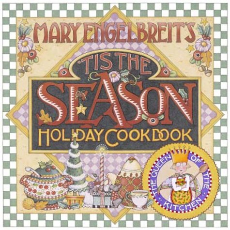 Mary Engelbreit's 'Tis the Season Holiday Cookbook