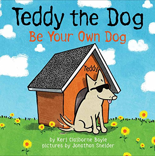 Download Teddy the Dog: Be Your Own Dog pdf
