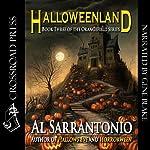 Halloweenland: Orangefield, Book 3 | Al Sarrantonio