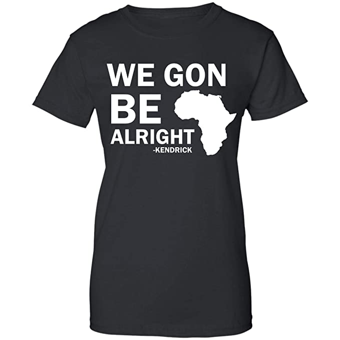 Amazon.com: NaturalPride We Gon Be Alright. Camiseta ...