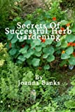 Secrets of Successful Herb Gardening