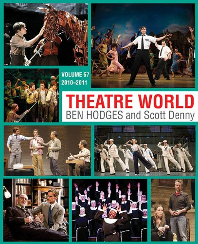 Theatre World Volume 67: 2010-2011
