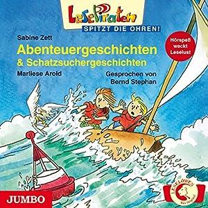 Abenteuergeschichten & Schatzsuchergeschichten (Lesepiraten) Hörbuch