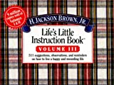 Life's Little Instruction Book, H. Jackson Brown, 1558533532
