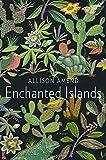 Enchanted Islands: A Novel