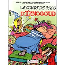 IZNOGOUD T12 : CONTE DE FÉE