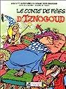 Iznogoud, tome 12 : Le conte de fées d'Iznogoud par Goscinny