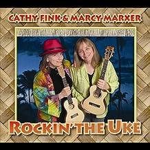 Rockin the Uke by Cathy Fink (2011-11-15)