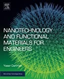 img - for Nanotechnology and Functional Materials for Engineers (Micro and Nano Technologies) book / textbook / text book