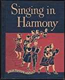 img - for Singing in Harmony (Our Sining World) book / textbook / text book