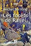 """Afficher """"Les Forêts de Ravel"""""""