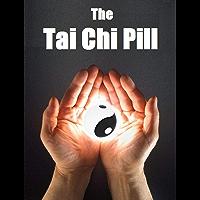 A Pílula de Tai Chi (Portuguese Edition)