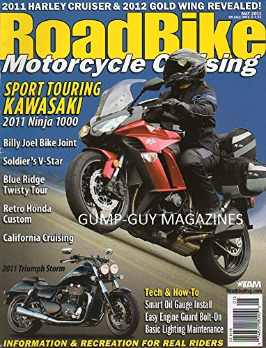 RoadBike Motorcycle Cruising May 2011 Magazine HARLEY CRUISER & 2012 GOLD WING REVEALED Sport Touring Kawasaki Ninja 1000 BILLY JOEL BIKE JOINT Soldier's V-Star BLUE RIDGE TWISTY TOUR Billy Bike Easy Rider