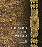 The Gold of the World, Chourmouziadis, George , 9607254546