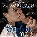 Complicate Me: The Good Ol' Boys, Book 1 | M. Robinson